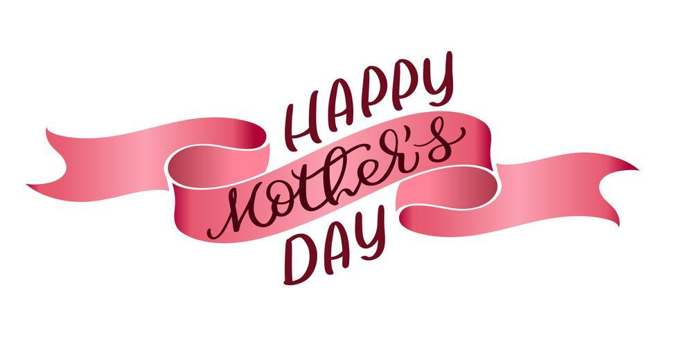Glücklicher Mutter-Tagesvektorweinlesetext auf rotem Bandhintergrund. Kalligraphiebeschriftungsillustration EPS10
