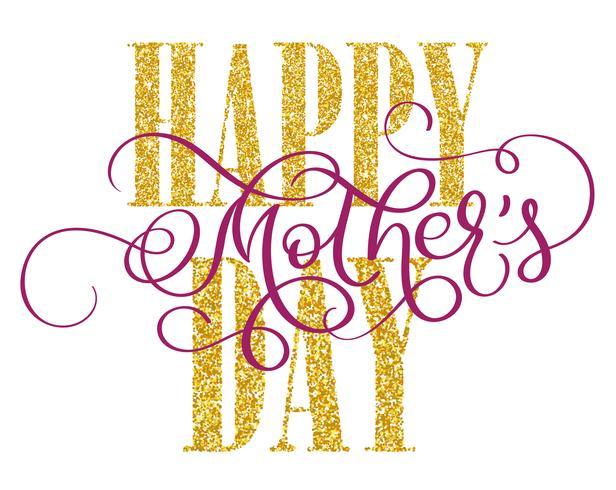 Glad mödrar dag vektor vintage text på vit bakgrund. Kalligrafi bokstäver illustration EPS10
