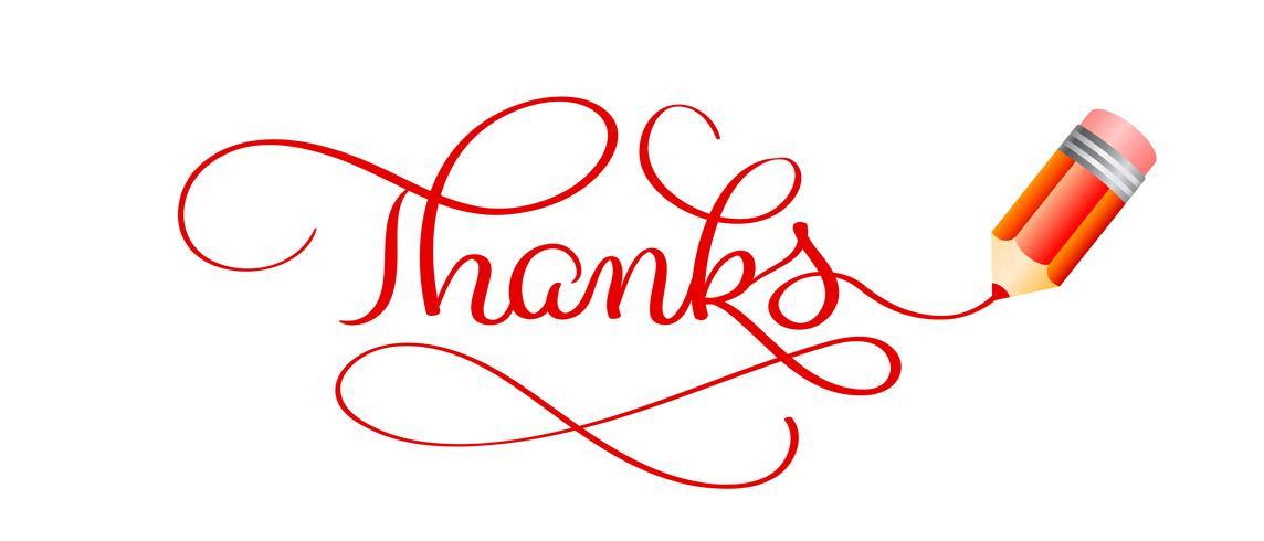 Bedankt Kalligrafie Belettering van tekst, rood potlood en schriftschrijven