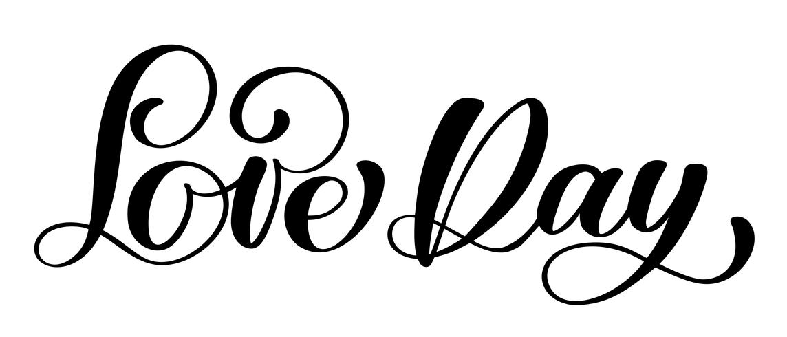Jour de l'amour carte postale texte de mariage. Phrase pour la Saint Valentin. Illustration de l'encre. Calligraphie au pinceau moderne. Isolé sur fond blanc vecteur