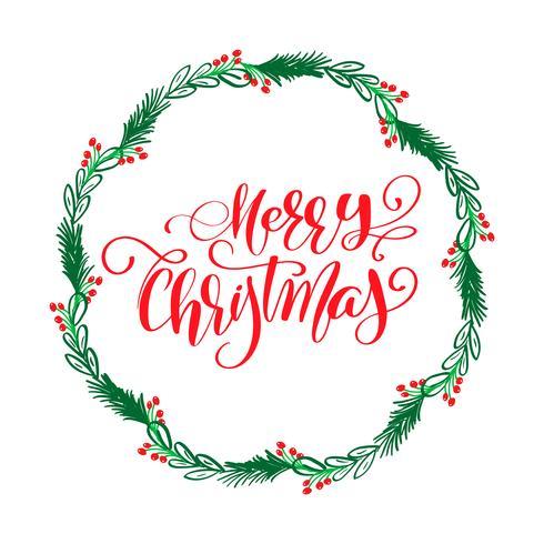 Frohe Weihnacht-Kalligraphie-Beschriftungstext und ein Kranz mit Tannenbaumasten. Vektor-illustration
