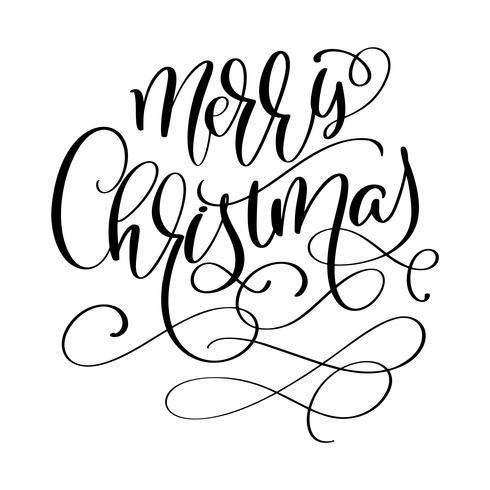 Calligraphic inscription Merry Christmas with flourish. Vector illustration