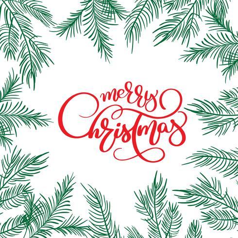 Texto de las letras de la caligrafía de la Feliz Navidad yy marco con las ramas de árbol de abeto. Ilustración vectorial