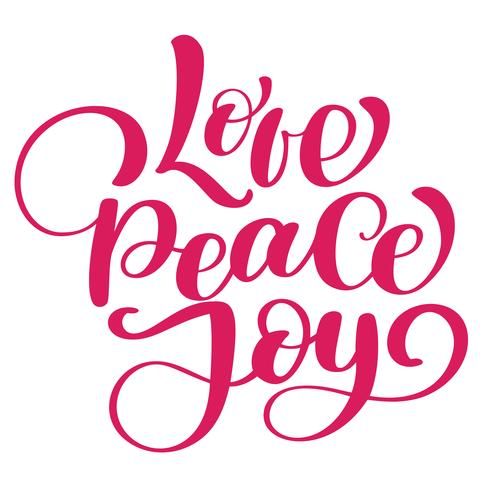 Love peace joy christmas quote. Ink hand lettering. Modern brush calligraphy. Handwritten phrase. Inspiration graphic design typography element. Cute simple vector sign