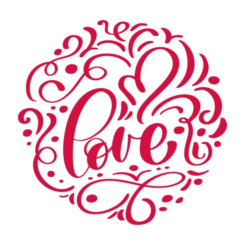 handgeschriebene Inschrift LIEBE in einem Kreis und Herz angeordnet Happy Valentines Day-Karte, romantisches Zitat für Design Grußkarten, Tattoo, Urlaubseinladungen