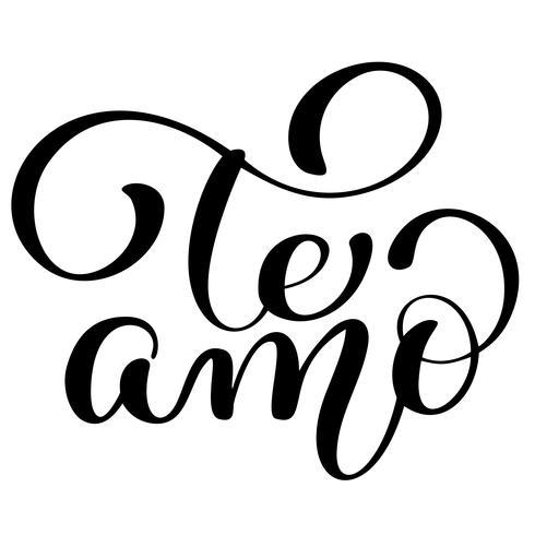 Te Amo te amo rotulação de vetor de caligrafia de texto espanhol para cartão de dia dos namorados. Ilustração de pincel de pintura, citação romântica para cartões de design, tatuagem, convites de férias