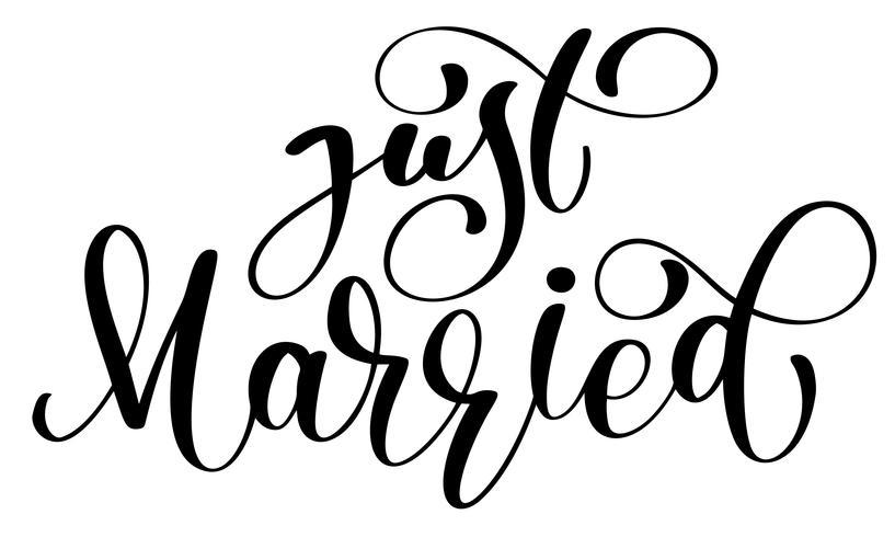 Apenas texto casado do vetor no fundo branco. Ilustração de rotulação de casamento de caligrafia. Para apresentação no cartão, citação romântica para design cartões, t-shirt, caneca, convites de férias
