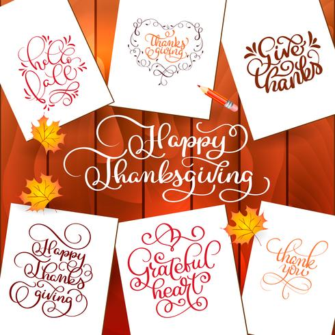 Set of Hand drawn Thanksgiving Day texts. Celebration quotes Happy Thanksgiving, Hello fale, Giving thanks, Grateful heart, Thank you. Vector vintage style calligraphy Lettering with leaves on wooden background