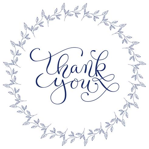 Las palabras de las letras de la mano le agradecen con la guirnalda floral dibujada mano en el fondo blanco. Caligrafía hecha a mano, ilustración vectorial vector