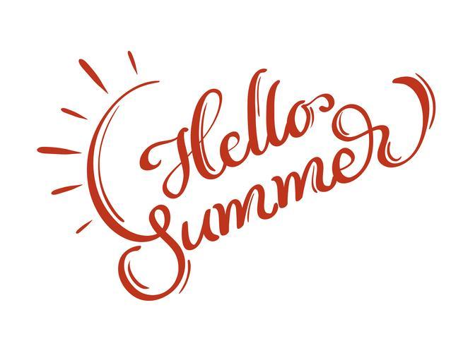 Hallo Sommerwörter auf weißem Hintergrundrahmen. Kalligraphie, die Vektorillustration EPS10 beschriftet