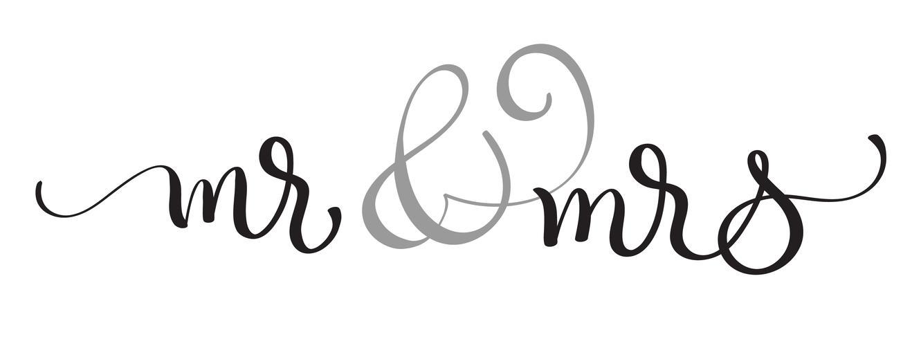 Mr e Mrs testo su sfondo bianco. Illustrazione disegnata a mano EPS10 di vettore dell'iscrizione di calligrafia