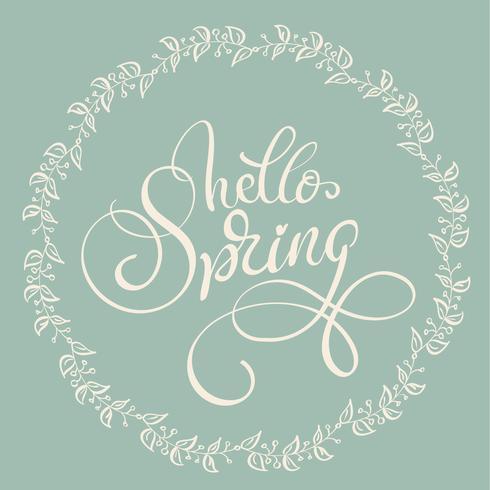 Ciao testo primavera su sfondo verde chiaro. Illustrazione EPS10 di vettore dell'iscrizione di calligrafia