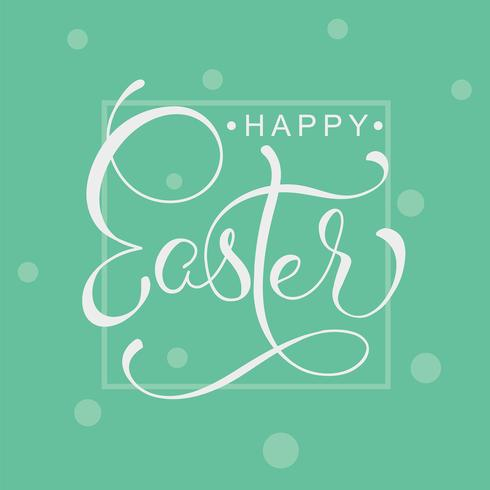 Happy Easter words on green background frame. Calligraphy lettering