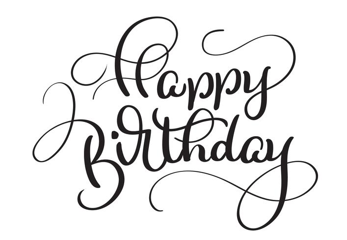Text Happy Birthday on white background  Calligraphy lettering