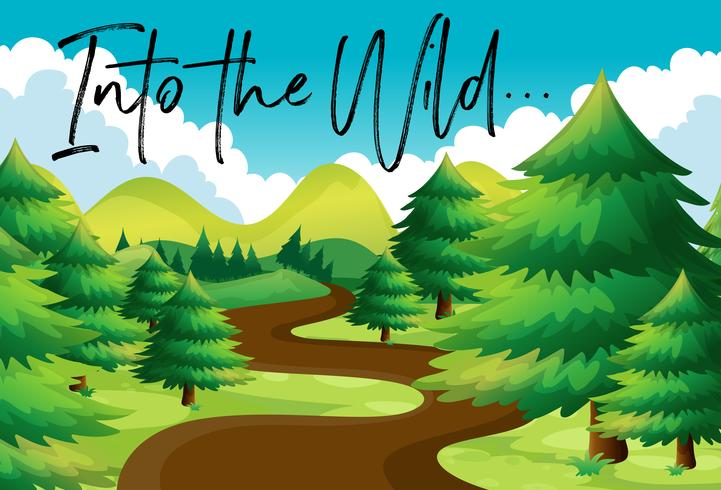 Escena del bosque con la frase en el salvaje