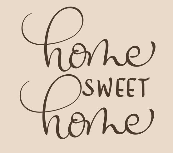 Home sweet home text sur fond beige. Calligraphie lettrage Illustration vectorielle EPS10