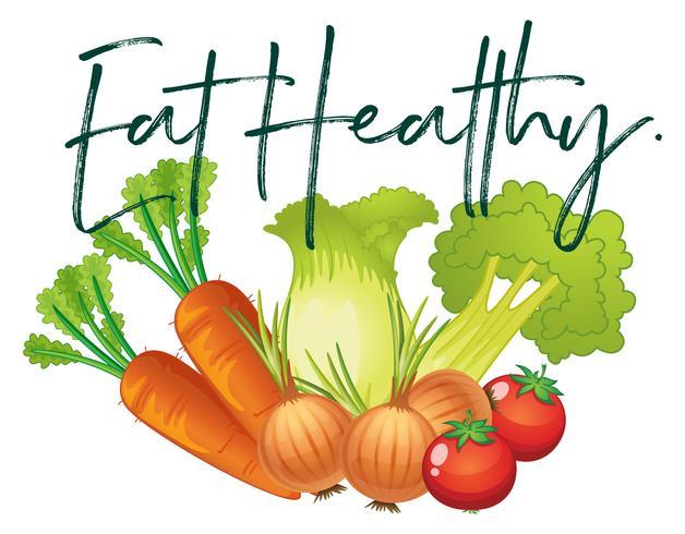 Verduras frescas y frase comen sano.