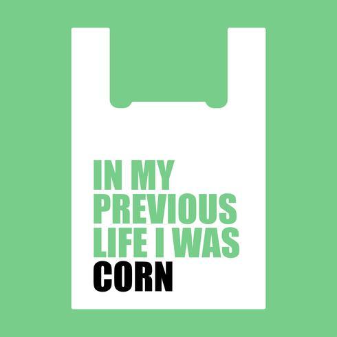 Dans ma vie précédente, j'étais un maïs.