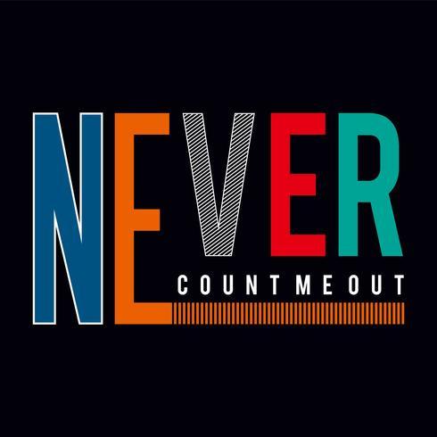 aldrig typografi grafisk design t shirt
