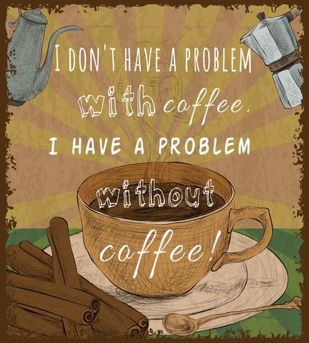 Cartel retro taza de café vector