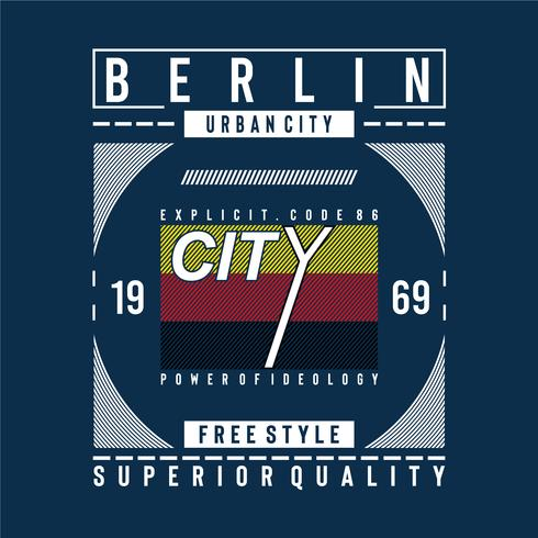 T do projeto da tipografia da qualidade superior de Berlim para a camisa de t