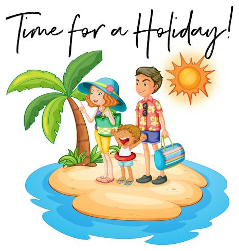 Family on island and phrase time for holiday vector