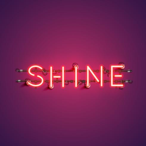 Neon realistic word 'SHINE' for advertising, vector illustration