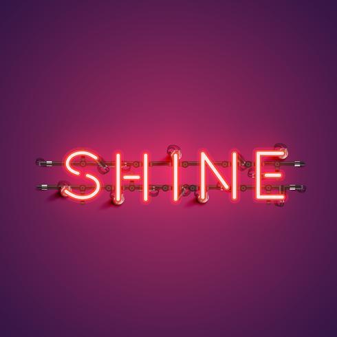 Néon mot réaliste 'SHINE' pour la publicité, illustration vectorielle vecteur