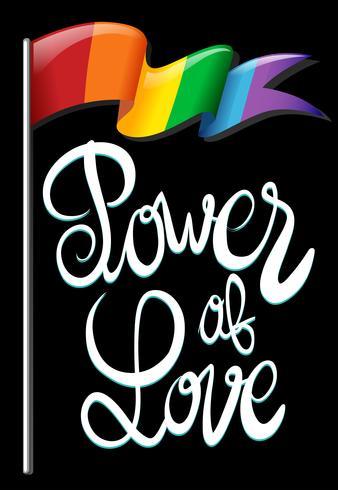 Regenbogenflagge und -text, die Liebeskraft sagen