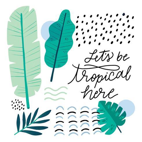 Formas orgânicas com folhas tropicais e inspiradora citação