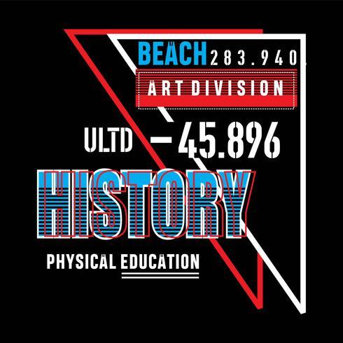 T-shirt di design di tipografia storia Art Division