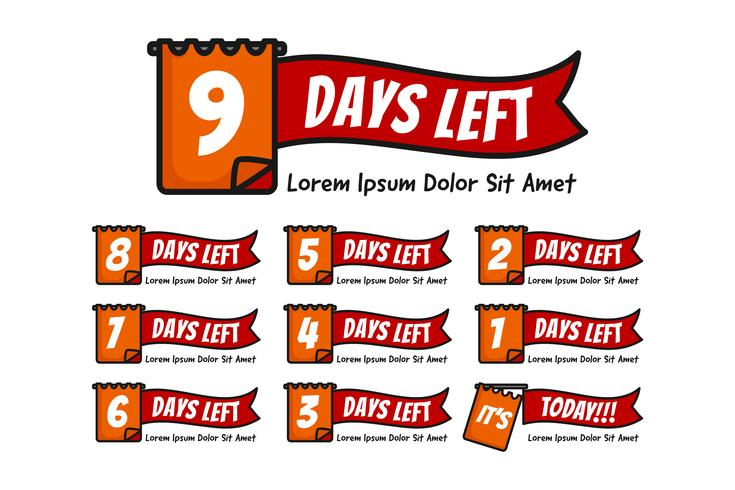 Number days left with note or date illustration set from number 9 until 0 or today vector