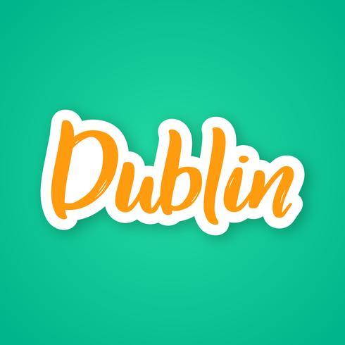 Dublin - expression de lettrage dessiné à la main.