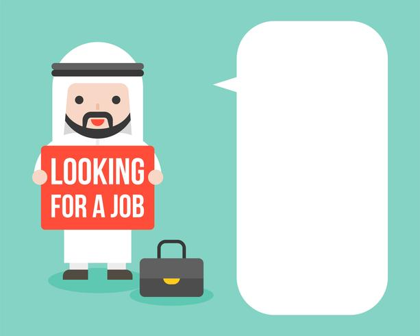 Arab Businessman hold looking for a job sign with blank speech bubble vector