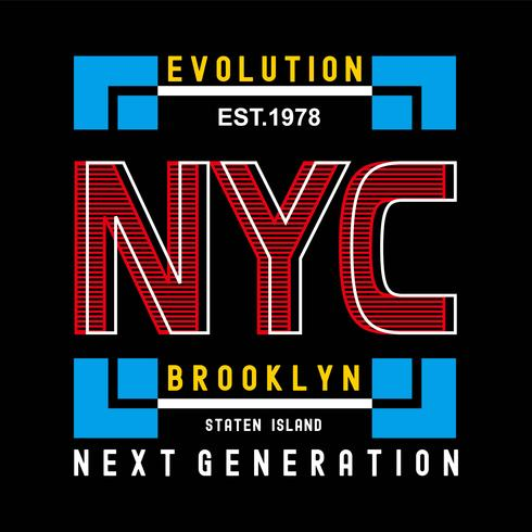 T-shirt di design tipografia Evolution New York Brooklyn per maglietta