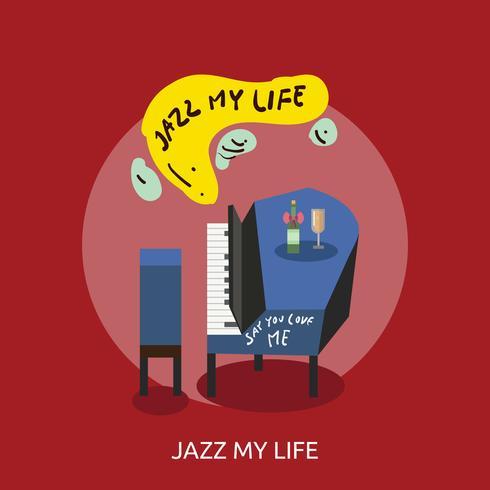 Jazz My Life Conceptual illustration Design vector