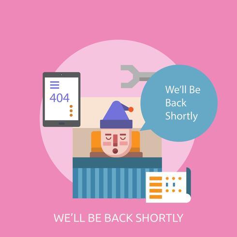 We'll be Back Shortly Conceptual illustration Design vector