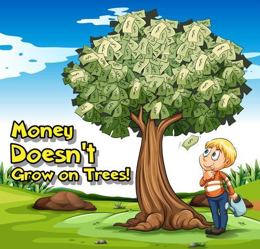 Affiche idiome avec de l'argent ne pousse pas sur les arbres
