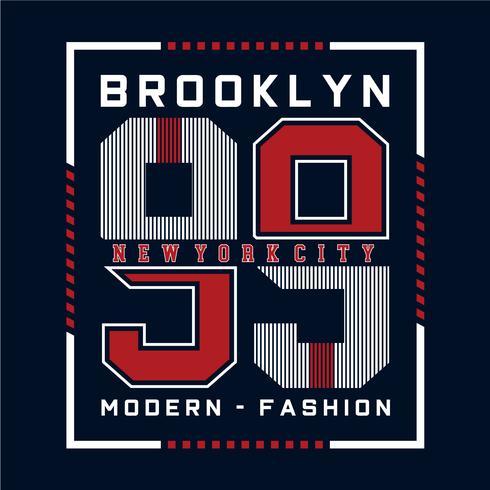 modern brooklyn typography design  for t shirt
