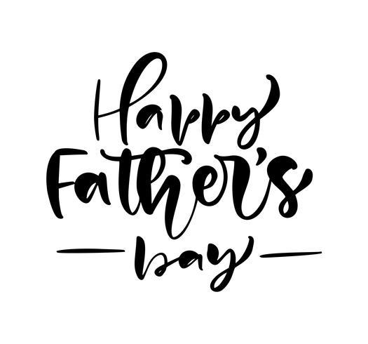 Texto feliz de la caligrafía del vector del negro de las letras del día del padre s. Frase manuscrita de letras modernas de la vendimia. La mejor ilustración de papá