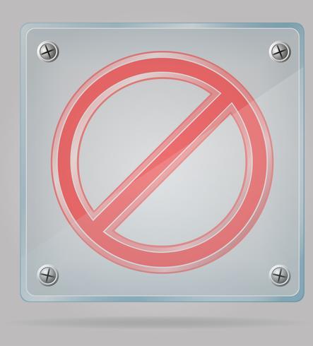 Señal de prohibición transparente en la ilustración de vector de placa