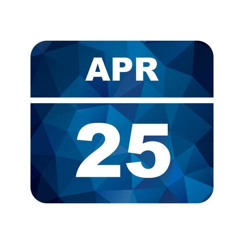 Data de 25 de abril em um calendário de dia único vetor
