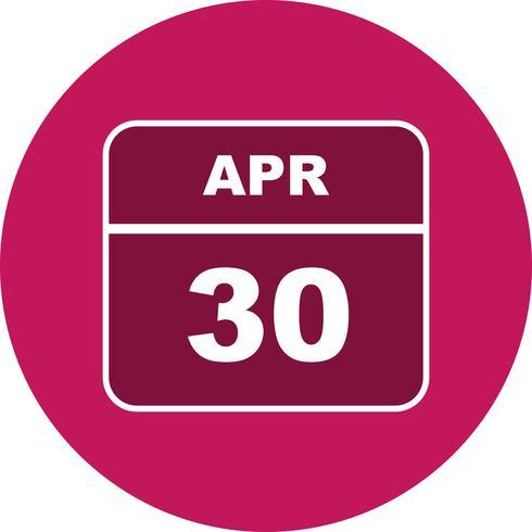Data de 30 de abril em um calendário de dia único
