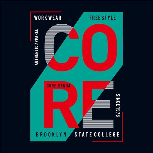 Design vector typography core denim for t shirt