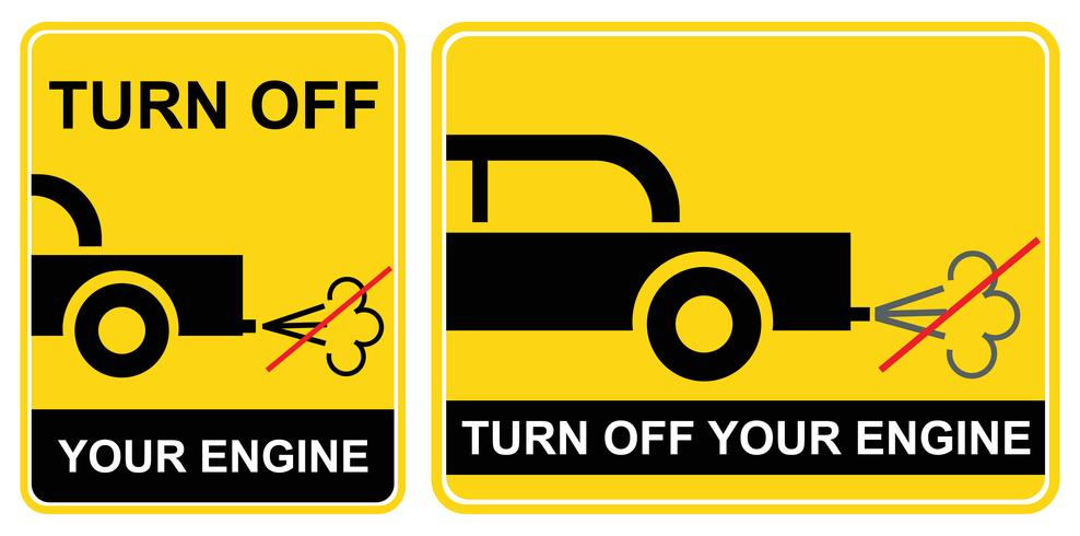 Turn OFF your engine - sign