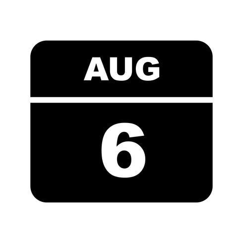6 de agosto, fecha en un calendario de un solo día