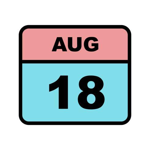 18. August Datum an einem Tageskalender