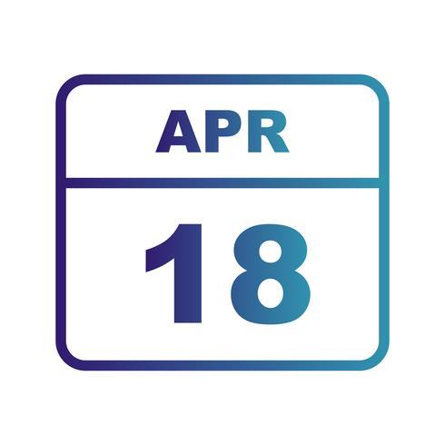 18 de abril Fecha en un calendario de un solo día