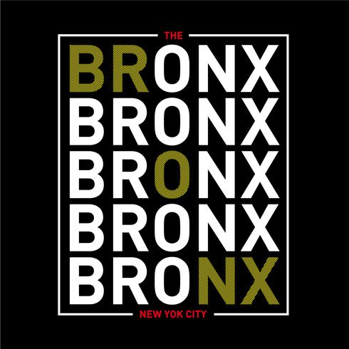 the bronx new york city  typography graphics for t-shirt.