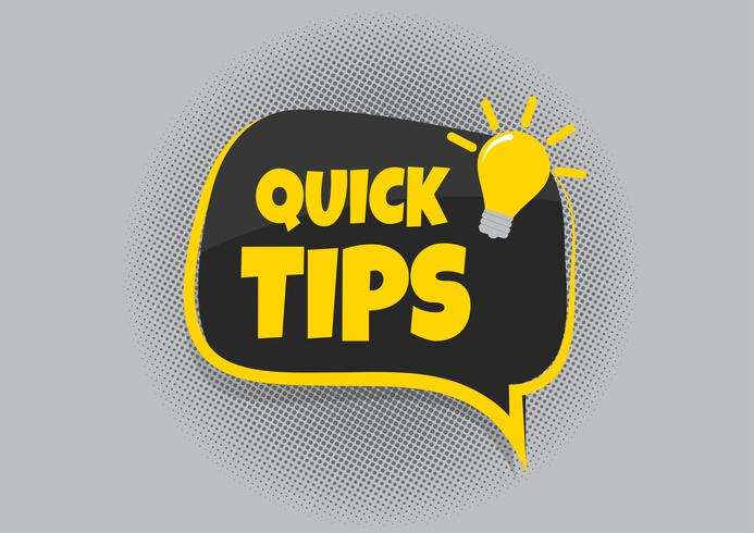 Quick Tips badge, banner vector with light bulb and speech bubble